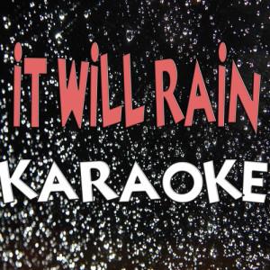 Album It Will Rain (Karaoke) from The Official Karaoke