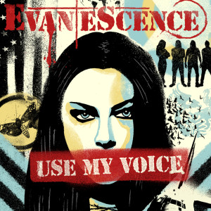 Evanescence的專輯Use My Voice