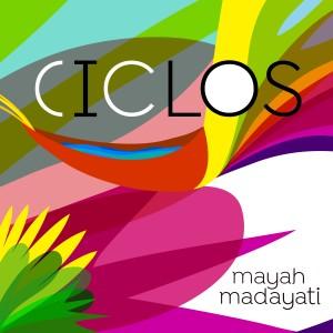 Album Ciclos from Maya