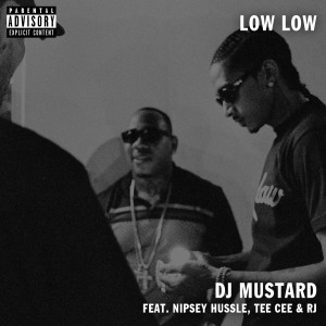 Low Low (feat. TeeCee & Rj) (Explicit)