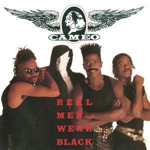Real Men Wear Black 1990 Cameo