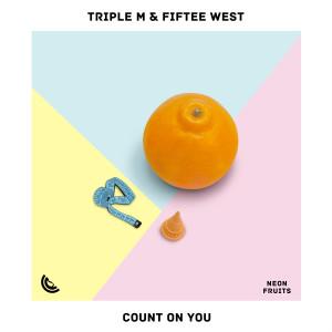 Count On You dari Fiftee West