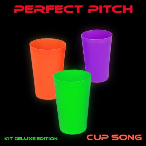 Perfect Pitch的專輯Cup Song (Kit Deluxe Edition)