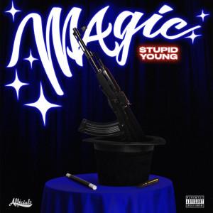 Album Magic (Explicit) from $tupid Young