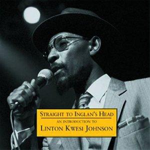 Album Straight To Inglan's Head - An Introduction To from Linton Kwesi Johnson