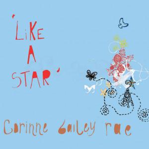 Like A Star 2006 Corinne Bailey Rae