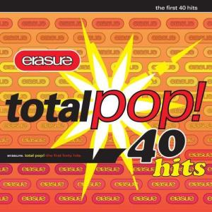 Total Pop! - The First 40 Hits (Remastered) 2017 Erasure