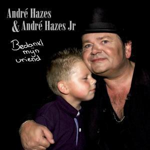 Bedankt Mijn Vriend 2013 André Hazes