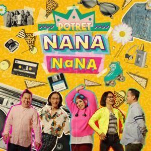 Nana Nana dari Potret