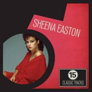 Sheena Easton的專輯15 Classic Tracks: Sheena Easton