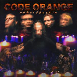 Album Under the Skin (Explicit) from Code Orange