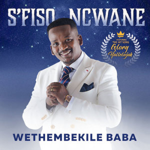 Listen to Ewe UyiNkosi song with lyrics from S'fiso Ncwane