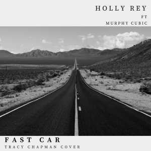 Album Fast Car Single from Holly Rey