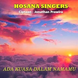 Ada Kuasa Dalam NamaMu dari Hosana Singers