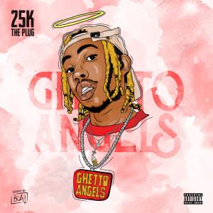 Album Ghetto Angels (Explicit) from 25k