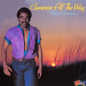 Album Cameron All The Way from Rafael Cameron