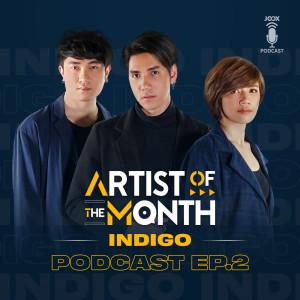 อัลบัม Artist of The Month Podcast ศิลปิน Indigo