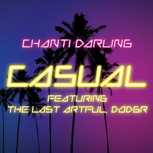 Album Casual (feat. The Last Artful, Dodgr) from Chanti Darling