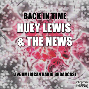 Album Back in Time from Huey Lewis & The News