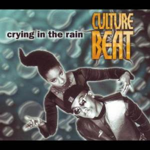Listen to Crying in the Rain (Doug Laurent Mix) song with lyrics from Culture Beat