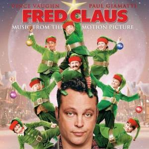 "Music From The Motion Picture ""Evita""的專輯Music From The Motion Picture Fred Claus"
