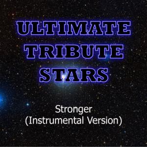 Ultimate Tribute Stars的專輯Kanye West - Stronger (Instrumental Version)