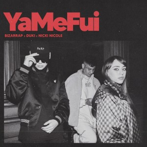 Album YaMeFui from Nicki Nicole
