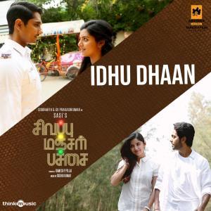 "Idhu Dhaan (From ""Sivappu Manjal Pachai"")"