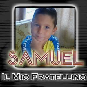 Album Il mio fratellino from Samuel