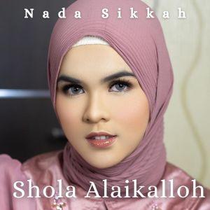 Sholla Alaikalloh dari Nada Sikkah