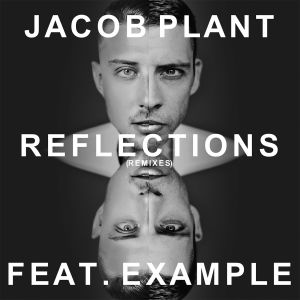 Album Reflections (feat. Example) [Remixes] from Example
