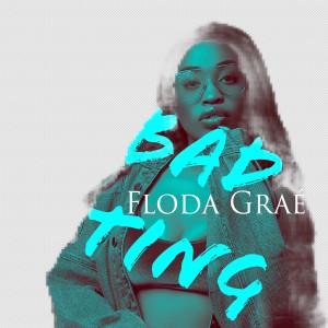 Album Bad Ting from Floda Grae