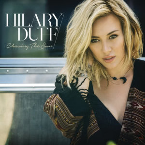 Hilary Duff的專輯Chasing the Sun