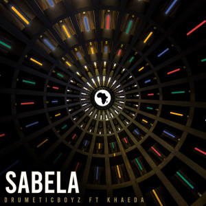 Listen to Sabela song with lyrics from DrumeticBoyz