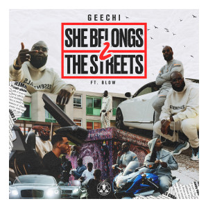 Blow的專輯She Belongs 2 the Streets (Explicit)