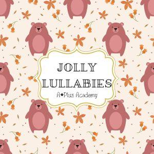 Album Jolly Lullabies from A-Plus Academy