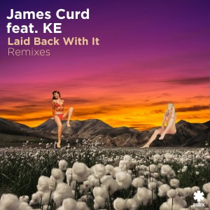 Album Laid Back with It (Remixes) from Ke