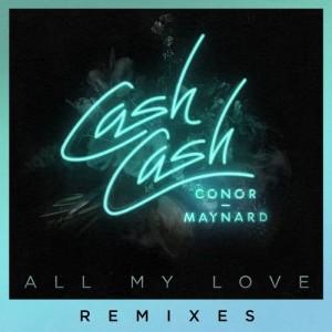 收聽Cash Cash的All My Love (feat. Conor Maynard) (Henry Fong Remix)歌詞歌曲