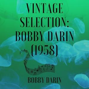 Album Vintage Selection: Bobby Darin (1958) (2021 Remastered) from Bobby Darin