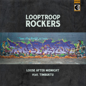 Album Loose After Midnight (Explicit) from Looptroop Rockers