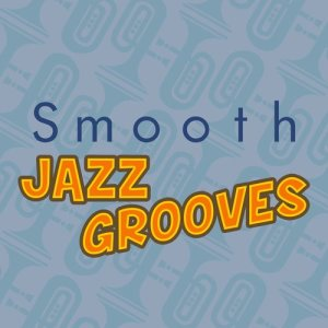 Album Smooth Jazz Grooves from The Smooth Jazz Players