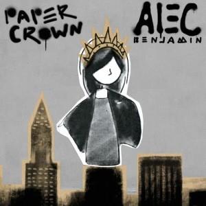 Dengarkan Paper Crown lagu dari Alec Benjamin dengan lirik