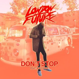 Album Don't Stop from London Future