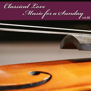 The Tchaikovsky Symphony Orchestra的專輯Classical Love - Music for a Sunday Vol 58
