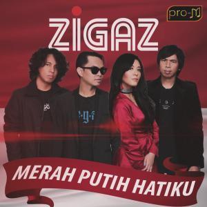 Merah Putih Hatiku dari Zigaz