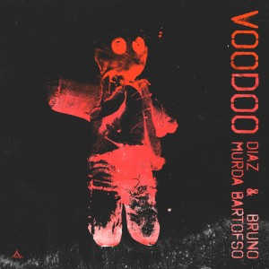 Album Voodoo (feat. Murda & Bartofso) (Explicit) from Diaz & Bruno