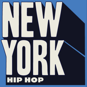 Album New York Hip Hop (Explicit) from Various Artists