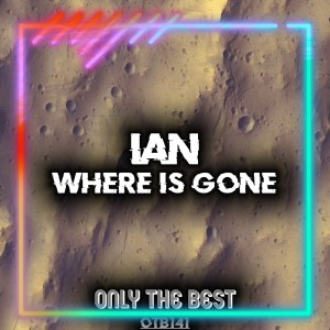 Ian的專輯Where Is Gone