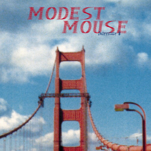 Album Interstate 8 from Modest Mouse