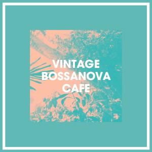 Album Vintage Bossanova Cafe from Brazilian Lounge Project